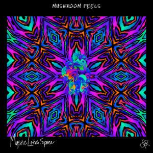 mushroom feels artwork by mysticlotus.space