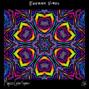 energy vibes artwork by mysticlotus.space
